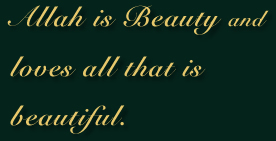Allah is Beauty